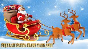 Sejarah Santa Claus Yang Asli