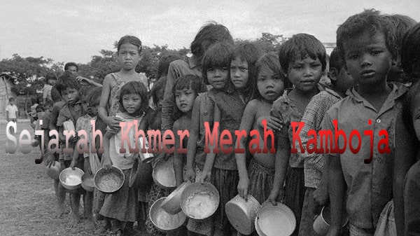 Sejarah Khmer Merah Kamboja